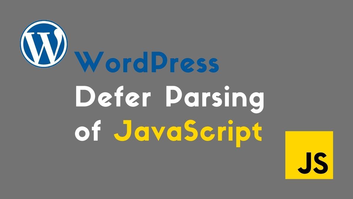 WordPress Defer Parsing of JavaScript